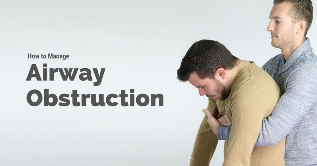 How to Manage Airway Obstruction