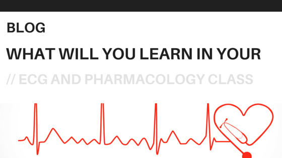 What Will You Learn In Your Ecg And Pharmacology Class