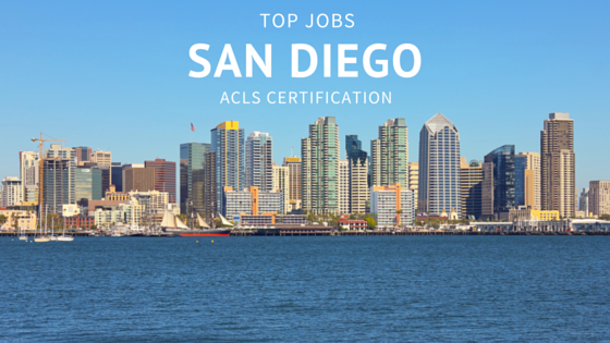 ACLS jobs in San Diego